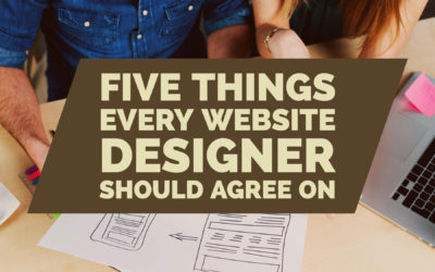 5 Things Every Website Designer Should Agree On