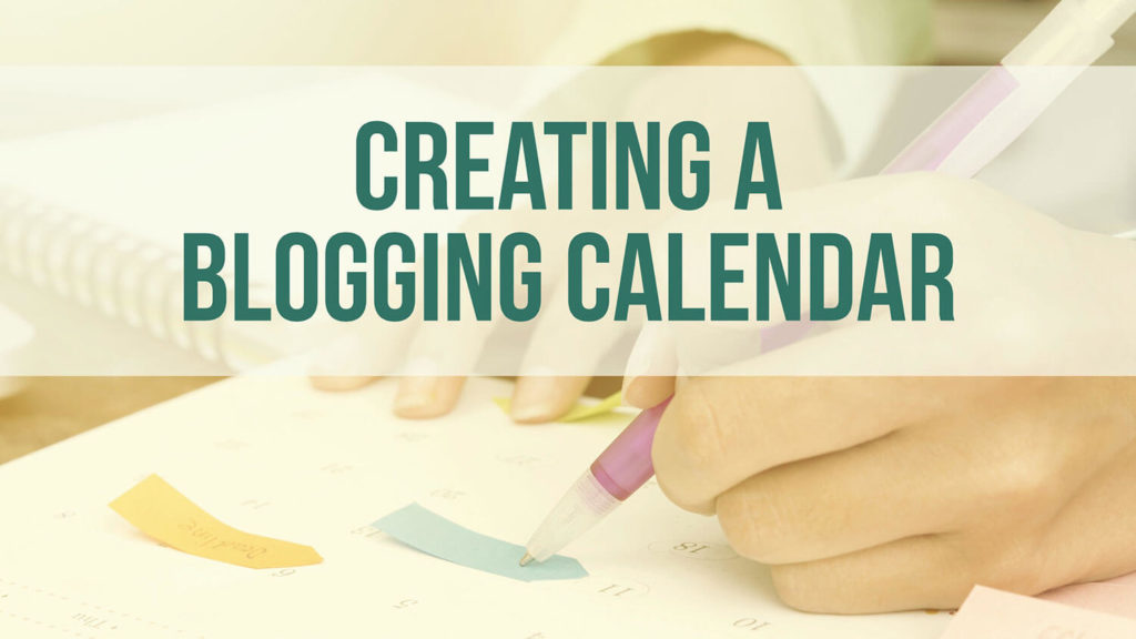 creating-blogging-editorial-calendar
