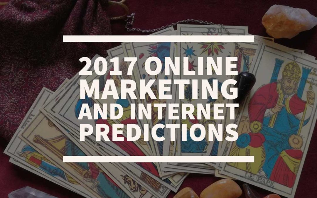 What 2017 May Bring for Digital Marketers